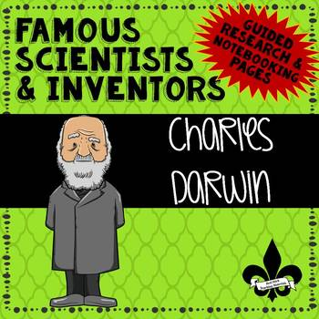 Famous Scientis and Inventors Guided Research: Charles Darwin