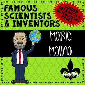 Famous Scientis and Inventors Guided Research: Mario Molina