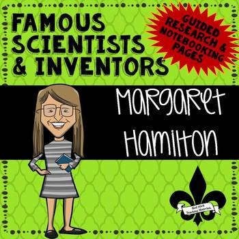 Famous Scientis and Inventors Guided Research: Nargaret Hamilton