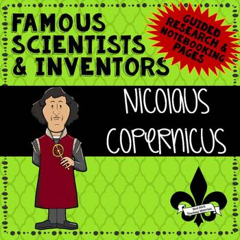 Famous Scientis and Inventors Guided Research: Nicolaus Copernicus