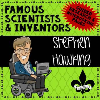 Famous Scientis and Inventors Guided Research: Stephen Hawking