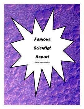 Famous Scientist Report