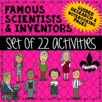 Famous Scientist and Inventor Guided Research Activities: Bundle of 22