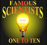 Famous Scientists: One To Ten