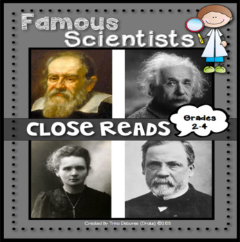 Famous Scientists Close Reads for Second and Third Grade