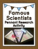 Famous Scientists: Pennant Research Activity
