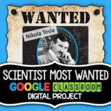 Famous Scientists Research Project - Digital Project - End of the Year Science