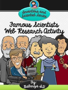 Famous Scientists Web Research Activity