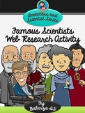 Famous Scientists Web Research Activity