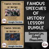 Famous Speeches of History Lesson Bundle - Designed for Di
