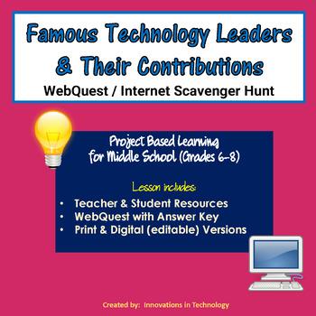 Famous Technology Leaders WebQuest Internet Scavenger Hunt