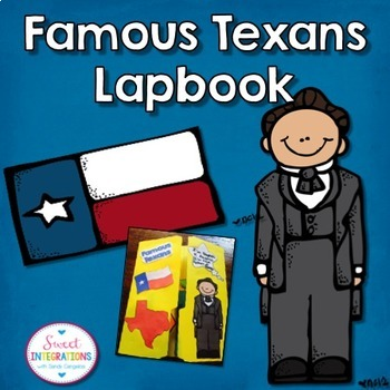 TEXAS - FAMOUS TEXANS Interactive Lapbook or Notebook