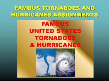 Famous Tornadoes and Hurricanes (Webquest/Power Point/Puzzle)