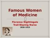 Famous Women of Medicine - Florence Nightingale