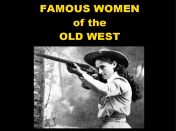 Famous Women of the Old West PowerPoint