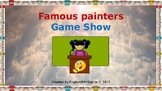 Famous painters Game Show. Distance Learning. Google Classroom.