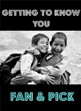 Fan and Pick- Getting To Know You- Back to School Activity