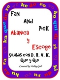 Fan and Pick: Syllables K, D, R, V, Que and Qui