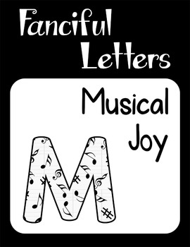 Fanciful Letters: Musical Joy
