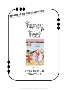 Fancy Feet by Patricia Reilly Giff