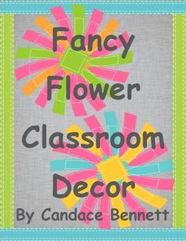 Fancy Flowers Classroom Decor
