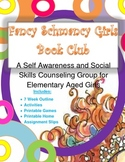 Fancy Schmancy Girls Book Club: A Self Awareness & Social Skills Group- Outlines
