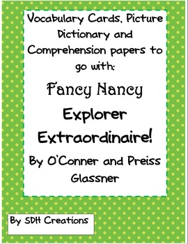 Fancy Nancy Explorer Extraordinaire: Comprehension, Vocabulary & Dictionary