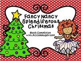 Fancy Nancy Splendiferous Christmas Book Companion with NO PREP Accommodations