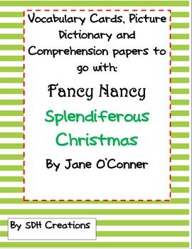 Fancy Nancy Splendiferous Christmas:Vocab, Comprehension, Dictionary&Synonyms