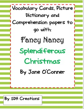 Fancy Nancy Splendiferous Christmas:Vocab, Comprehension, Dictionary&Synonyms