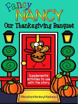 Fancy Nancy Thanksgiving Resources