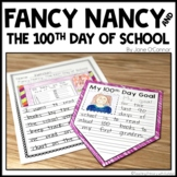 Fancy Nancy: The 100th Day of School Craft and Written Response