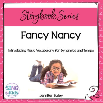 Fancy Nancy: Sophisticated Words for Sophisticated Musicians