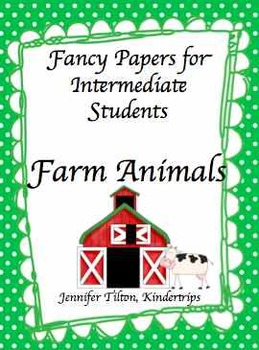 Writing Papers for Intermediate Students-Farm Animals