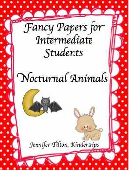 Writing Papers for Intermediate Students-Nocturnal Animals