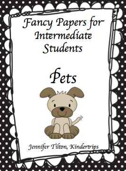 Writing Papers for Intermediate Students-Pets