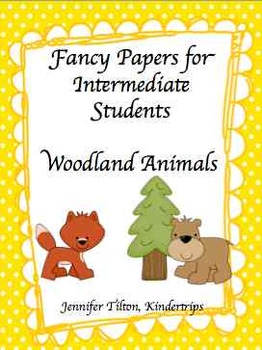 Writing Papers for Intermediate Students-Woodland Animals