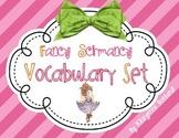 Vocabulary Fun - Fancy Schmancy Vocabulary Enhancing Set {CCSS} EDITABLE