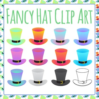 Fancy Top Hats / Mad Hatter Clip Art Set for Commercial Use