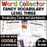 Word Collector Vocabulary Activities: Fancy Words for 5th-9th Grade