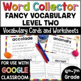 Word Collector Vocabulary Activities: Fancy Words for 4th-7th Grade