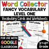 Word Collector Vocabulary Activities: Fancy Words for 3rd-6th Grade