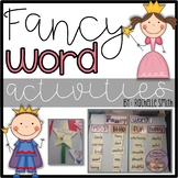 Fancy Word Activities