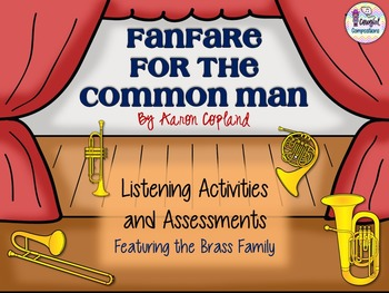 Fanfare for the Common Man Listening Activities and Assessment