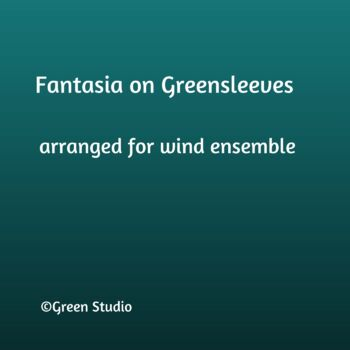 Fantasia on Greensleeves R.V. Williams arr. TGreen