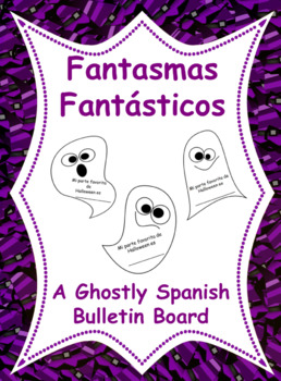 FREE!!!  Fantasmas Fantásticos! Halloween Spanish Bulletin Board