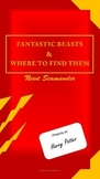Fantastic Beasts & Where to Find Them by Newt Scamander
