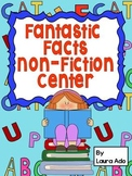 Fantastic Facts Non-Fiction Reading Center