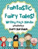 Fantastic Fairy Tales! Writing Centers Bundle