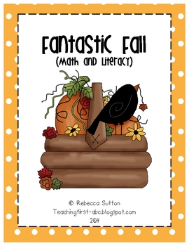 Fantastic Fall Packet: Math and Literacy Activities